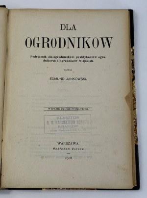 Jankowski Edmund, Dla ogrodników. Podręcznik dla ogrodników [Półskórek]