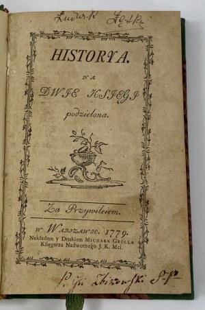 Krasicki Ignacy, Historya. Na dwie księgi podzielona [I wydanie 1779]