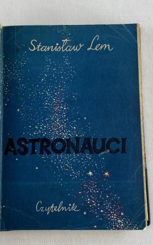 Lem Stanisław Astronauci [debiut książkowy][półskórek]