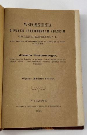 [Półskórek] Załuski J., Wspomnienia o Pułku Lekkokonnym Polskim Gwardyi Napoleona I