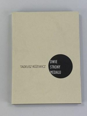 [Autograf] Różewicz Tadeusz, Dwie strony medalu [wydanie I]