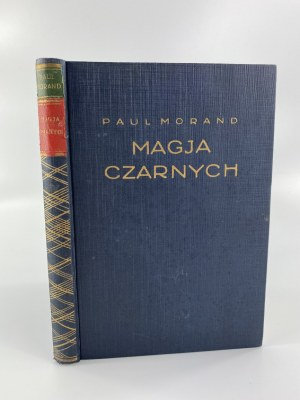 Morand Paul, Magja Czarnych [Tow. wyd.