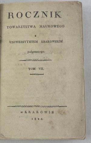 Rocznik Towarzystwa Naukowego z Uniwersytetem Krakowskim połączonego Tom VII [1822]
