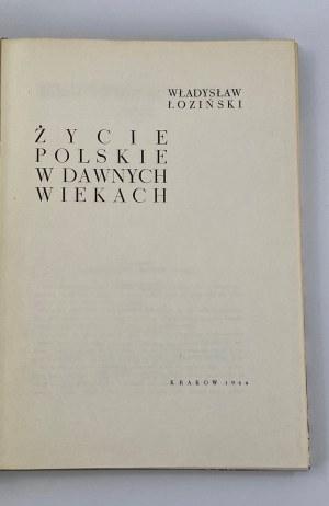 Łoziński Władysław, Życie polskie w dawnych wiekach