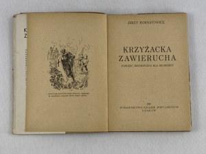 Kornatowicz Jerzy, Krzyżacka zawierucha