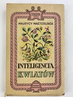 [okładka J. M. Szancera] Maeterlinck Maurycy Inteligencja Kwiatów