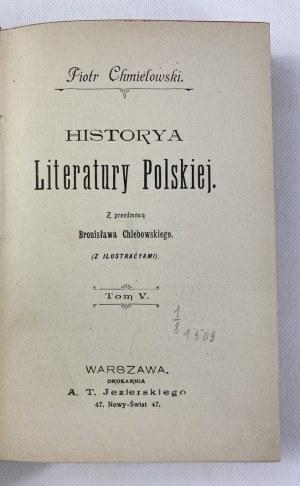 Chmielowski Piotr, Historia literatury polskiej tom V