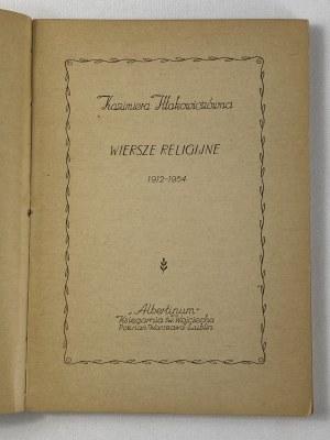 Iłłakowiczówna Kazimiera, Wiersze religijne 1912 - 1954 [wydanie I]