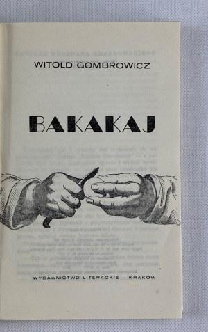 Gombrowicz Witold Bakakaj [Daniel Mróz!][wydanie I]