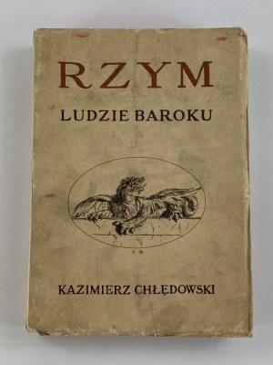 Chłędowski Kazimierz, Rzym ludzie baroku