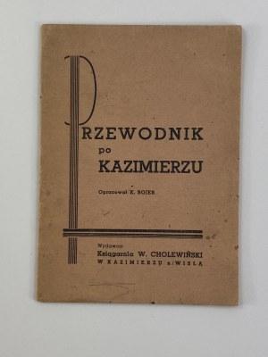 Bojer K. Przewodnik po Kazimierzu