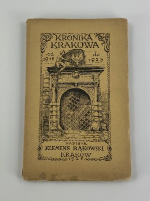 Bąkowski Klemens Kronika Krakowa z lat 1918-1923