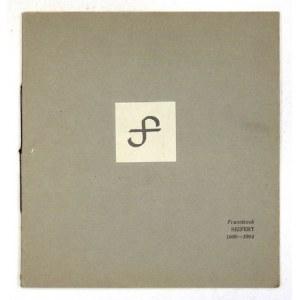 Biuro Wystaw Artystycznych.Franciszek Seifert 1900-1964. Grafika, typografia, formy w drzewie. Kraków, X 1969. 8, s....