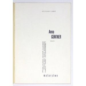 Centralne Biuro Wystaw Artystycznych.Anna Güntner. Malarstwo. Kraków, I 1967. 8, s. [24]....