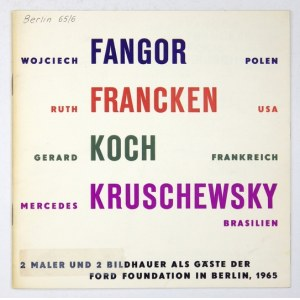 Ford Foundation. 2 Maler + 2 Bildhauer als Gäste der Ford Foundation in Berlin. Berlin, VI-VII 1965. 16d, s. [20]...