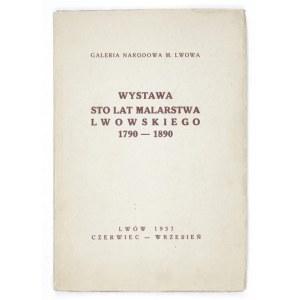 Galeria Narodowa Miasta Lwowa. Sto lat malarstwa lwowskiego 1790-1890. Katalog oprac. Jerzy Güttler. Lwów 1937....