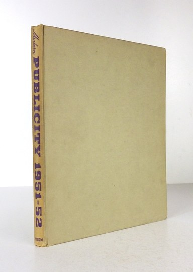 MODERNPublicity 1951-52. Editors: F. A. Mercer and C. Rosner. London-New York [1953?]. The Studio Publications. 4,...