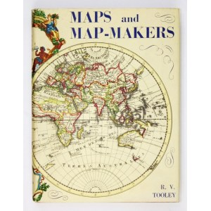 TOOLEY R[onald] V[ere] - Maps and Map-Makers. New York [nie przed 1970]. Bonanza Books. 8, s. XII, 140, tabl. 44....