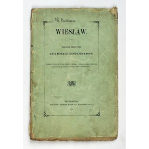 BRODZIŃSKI Kazimierz - Wiesław. Sielanka krakowska. Petersburg 1857. B. M. Wolff. 4, s. [4], 36....