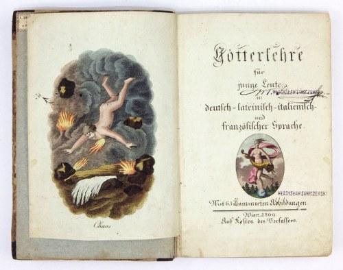 GÖTTERLEHREfür junge Leute in deutsch-lateinisch-italienisch und französischer Sprache. Mit 63 illuminirten Abbildungen...