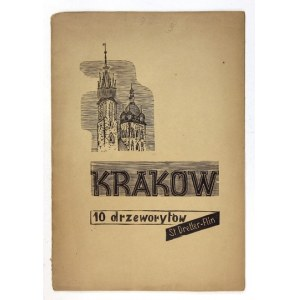 DRETLER-FLIN Stefania - Kraków. Dziesięć drzeworytów ... Z przedm. Krystyny Grzybowskiej. Wyd. II. [Kraków] 1948. 4,...