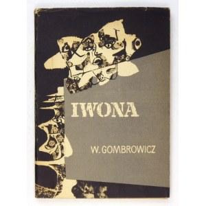 GOMBROWICZ W. - Iwona. Z ilustracjami Tadeusza Kantora.