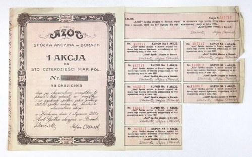 AZOT, Spółka Akcyjna w Borach. 1 akcja na sto czterdzieści mar. pol. [...] na okaziciela [...].