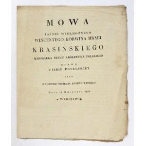 MOWA Jaśnie Wielmożnego Wincentego Korwina Hrabi Krasińskiego, Marszałka Seymu Królestwa Polskiego miana w Izbie Poselsk...
