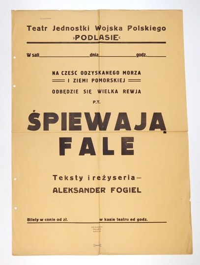 TEATRjednostki Wojska Polskiego Podlasie. Na cześć odzyskanego morza i Ziemi Pomorskiej odbędzie się wielka rewja p.t...