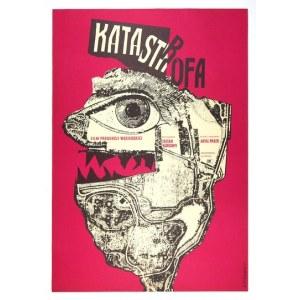 CIEŚLEWICZ Roman - Katastrofa. 1961.