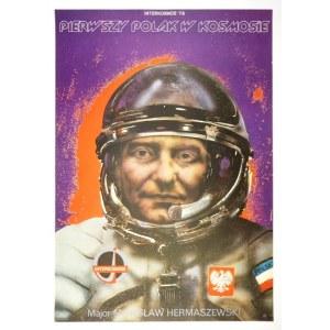 PĄGOWSKI Andrzej - Interkosmos '78. Pierwszy Polak w kosmosie. Major Mirosław Hermaszewski....