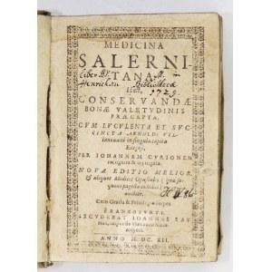 CURIO Johannes - Medicina Salernitana. Id est, conservandae bonae valetudinis praecepta, cum luculenta et succincta Arno...