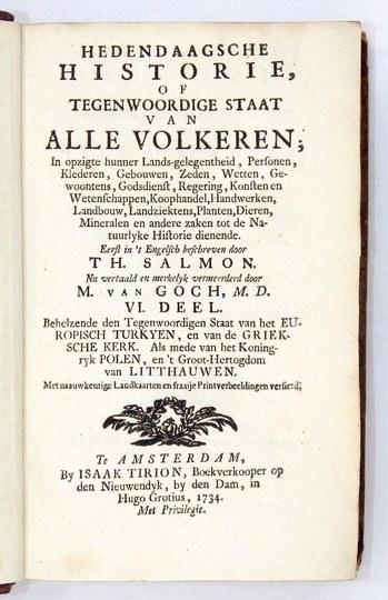 SALMON Th[omas] - Hedendaagsche Historie, of tegenwoordige Staat van alle Volkeren. In opzigte hunner Lands-...