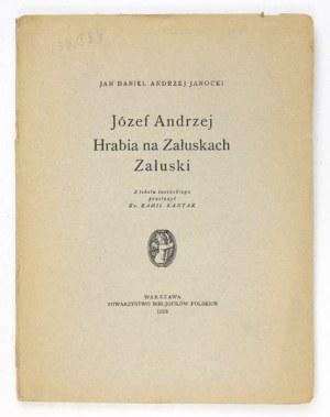 JANOCKI Jan Daniel Andrzej - Józef Andrzej Hrabia na Załuskach Załuski. Z tekstu łacińskiego przeł....