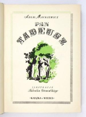 MICKIEWICZ A. - Pan Tadeusz. Ilustr. T. Gronowski. 1950.