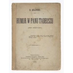 [FREUDENSON Daniel]. D. Zgliński [pseud.] - Humor w Panu Tadeuszu. (Szkic estetyczny). Warszawa 1883....