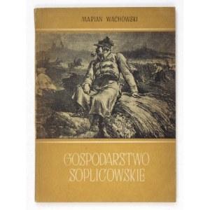 WACHOWSKI Marian - Gospodarstwo soplicowskie. Rolnictwo w Panu Tadeuszu. Poznań 1957. PWN. 8, s. 99, [1]. brosz....