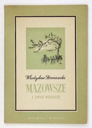BRONIEWSKI W. - Mazowsze i inne wiersze. Z autografem autora.