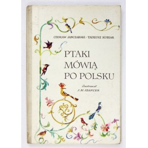 PTAKI mówią po polsku. 1974. Ilustr. J. M. Szancer