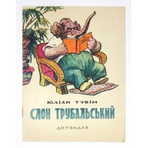 J. Tuwim - Słoń Trąbalski po ukraińsku. 1957.