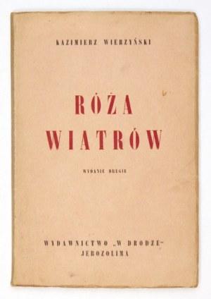 WIERZYŃSKI Kazimierz - Róża wiatrów. Wyd. II. Jerozolima 1944. Wyd.