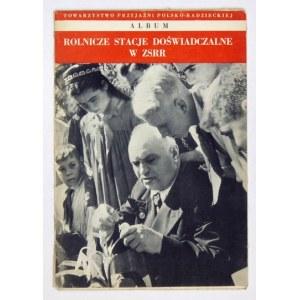 ROLNICZE stacje doświadczalne w ZSRR. Warszawa [1952]. Towarzystwo Przyjaźni Polsko-Radzieckiej. 8, tabl. 16....
