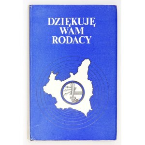 DZIĘKUJĘ wam, rodacy. Londyn 1973. Polska Fundacja Kulturalna. 8, s. 278, tabl. 10. opr. oryg. pł.,...