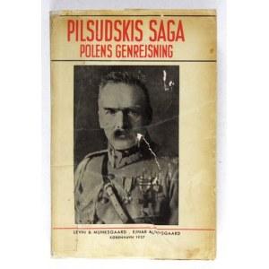 GUMMERUS Herman - Pilsudskis saga. Polens genrejsning. Oversat af Ingeborg Stemann. København 1937. Levion &...