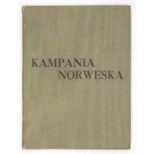 JASKOWSKI Arnold - Kampania norweska. (51 ilustracji w tekście). Glasgow 1944. Książnica Polska. 8, s. 173, [2]....