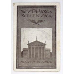 KADEN-BANDROWSKI Juljusz - Wyprawa wileńska. Warszawa [ca 1921]. Tłocznia W. Łazarskiego. 8, s. 48....