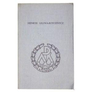 LELIWA-ROYCEWICZ Henryk - Batalion A.K. Kiliński w powstaniu warszawskim. Londyn 1979. Polska Fundacja Kulturalna....