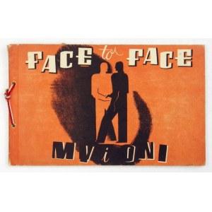 [LUTOSŁAWSKI Aleksander Tadeusz] - Face to Face. Great Britain and Poland. Edited by Peter Jordan [pseud.]...