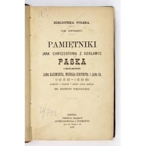PASEK Jan Chryzostom - Pamiętniki ... z czasów panowania Jana Kazimierza, Michała Korybuta i Jana III (1656-...