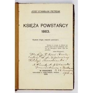 PIETRZAK Józef Stanisław - Księża powstańcy 1863. Wyd. II, znacznie pomnożone. Kraków 1916. Nakł. Gebethnera i Sp. 8,...